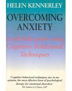 Overcoming Anxiety - A Self-Help Guide - KENNERLEY, HELEN