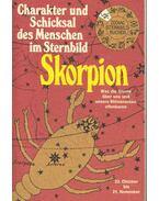 Skorpion - Charakter und Schicksal des Menschen im Sternbild