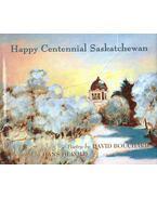 Happy Centennial Saskatchewan