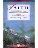 Faith - Depending on God