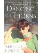 Dancing on Thorns