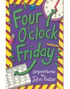 Four O'clock Friday - Poems