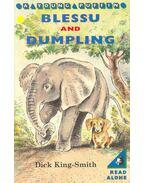 Blessu and Dumpling