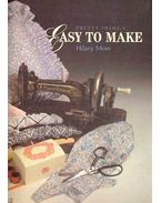 Pretty Things - Easy to Make - MORE, HILARY