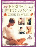 Perfect Pregnancy Week by Week