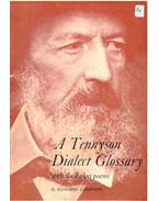 A Tennyson Dialect Glossary - With the Dialect Poems