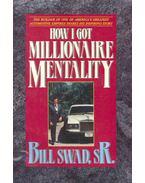 How I Got Millionaire Mentality