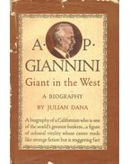 A. P. Giannini - Giant in the West