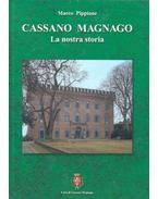 Cassano Magnano - La nostra storia