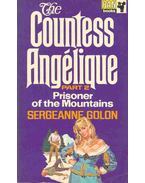 The Countess Angélique - Prisoner of the Mountains