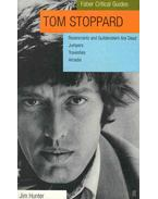 Faber Critical Guides - Tom Stoppard: Rosencrantz and Guildenstern Are Dead, Jumpers, Travesties, Arcadia