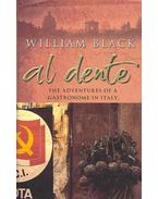 Al Dente - The Adventures of a Gastronome in Italy
