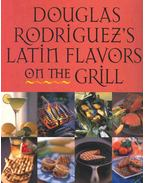Latin Flavours on the Grill