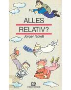 Alles Relativ?