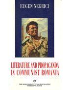 Literature and Propaganda in Communist Romania