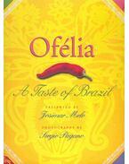 Ofelia - A Taste of Brazil