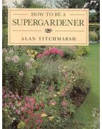 How to Bee a Supergardener