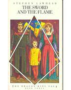The Dragon King Saga #3 - The Sword and the Flame