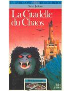 Un livre dont vous etes le héros : La citadelle du chaos