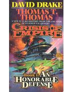 Crisis of Empire - An Honorable Defense