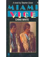 Miami Vice 4 - China White