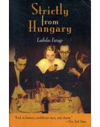 Strictly from Hungary - Farago, Ladislas