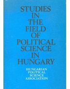 Studies in the Field of Political Science in Hungary