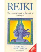 Reiki - The Essential Guide to Ancient Healing Art