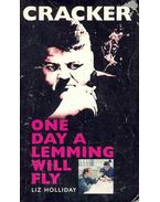 Cracker - One Day a Lemming Will Fly