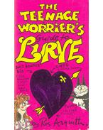 The Teenage Worrier's Guide to Lurve