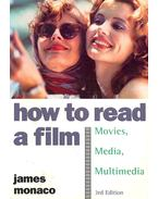 How to Read a Film - Movies, Media, Multimedia