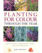 Planting for color Trough the Year