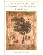 Contemporary American Poetry - Behind the Scenes