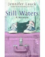 Still Waters - A Memoir