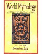 World Mythology - An Anthology of the Great Myths and Epics