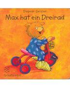 Max hat ein Dreirad