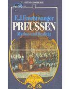 Preussen - Mythos und Realität
