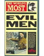 The World's Most Evil Men