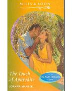The Touch of Aphrodite - Mansell, Joanna