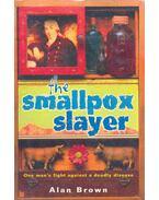 The Smallpox Slayer