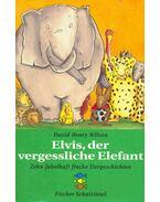 Elvis, der vergessliche Elephant