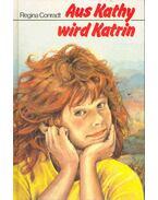 Aus Kathy wird Katrin