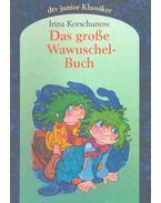 Das grosse Wawuschelbuch
