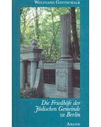 Die Friedhöfe der Jüdischen Gemeinde zu Berlin