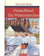Deutschland; Ein Wintermärchen