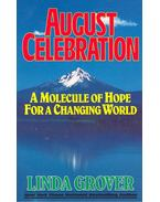 August Celebration - A Molecule of Hope for a Changing World