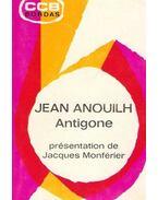 Antigone, présentation de Jacques Monférier