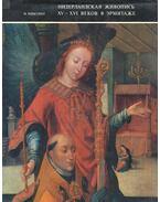 Niderlandszkaja zsivopisz XV-XVI vekov v Ermitazse