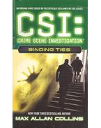 CSI : Binding Ties