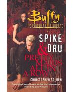 Buffy the Vampire Slayer - Spike and Dru - Pretty Maids all in a Row